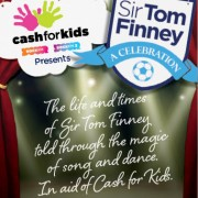 Sir Tom Finney: A Celebration will be raising money for Rock FM's Cash for Kids