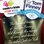 Sir Tom Finney: A Celebration will be raising money for Rock FM's Cash for Kids