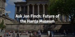 Your chance to quiz the main man at the Harris Museum