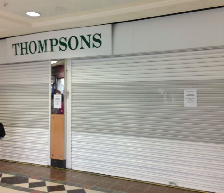 Thompsons is shown with the shutters down