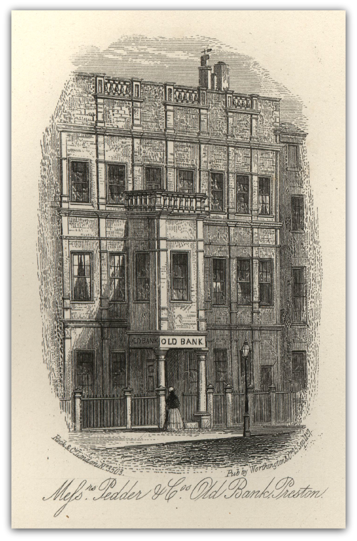 Mefs. Pedder & Co's Old Bank Preston  Image taken from the History of the Borough of Preston and Its Environs in the County of Lancaster, By Charles Hardwick 1857 Pic: Preston Digital Archive