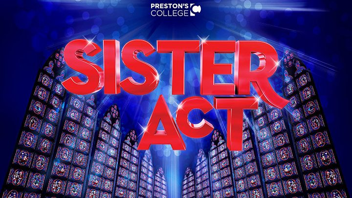 Preston's College Sister Act promo image