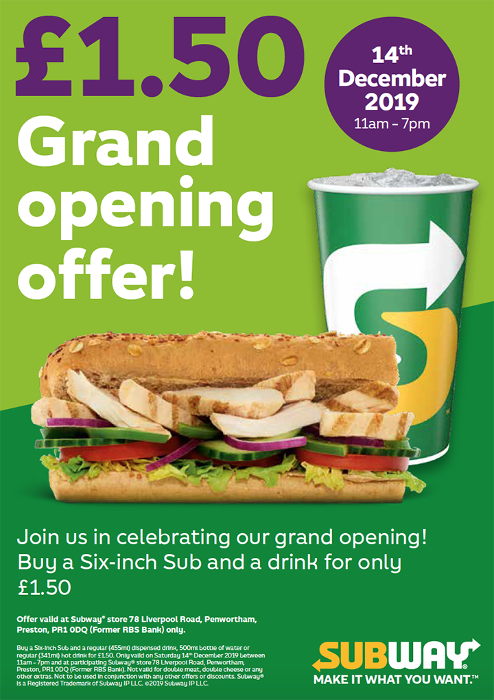 Subway Penwortham opening offer - six-inch sub and drink for £1.50