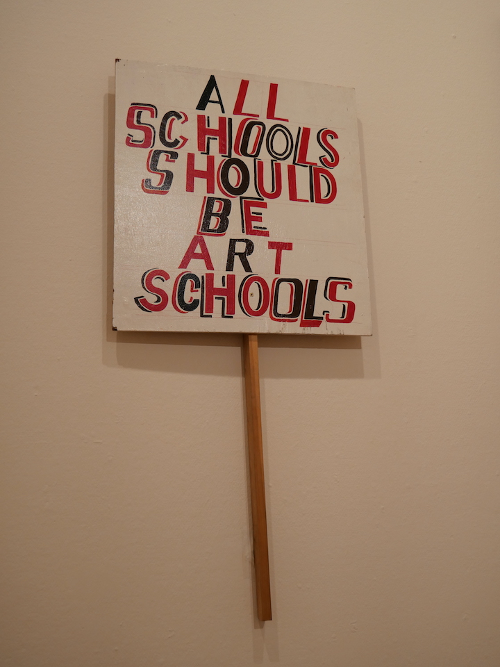 All Schools Should be Art Schools by Bob and Roberta Smith Pic: Lisa Brown