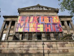 Look, Listen, Make Things - a banner designed by Bob and Roberta Smith measuring 20 metres wide by 8 metres high Pic: Lisa Brown
